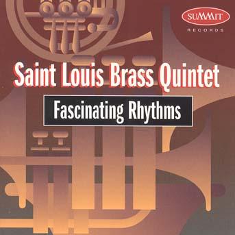 Saint Louis Brass Quintet - Fascinating Rhythms